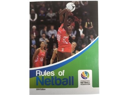 England Netball - Official Rules of Netball - 2018